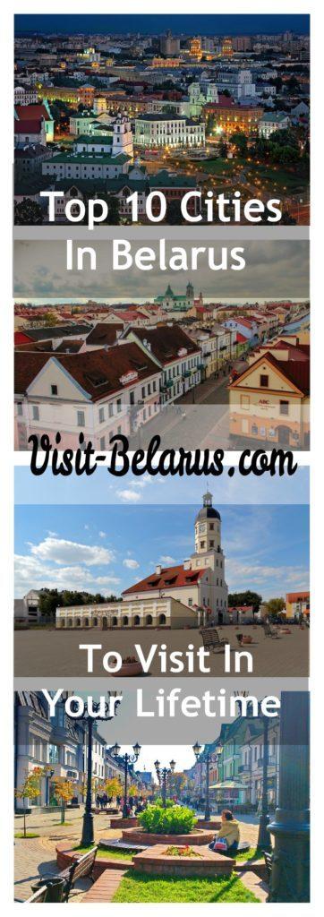 Top 10 cities in Belarus to visit in your lifetime